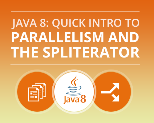 java-8-parellelism-spliterator